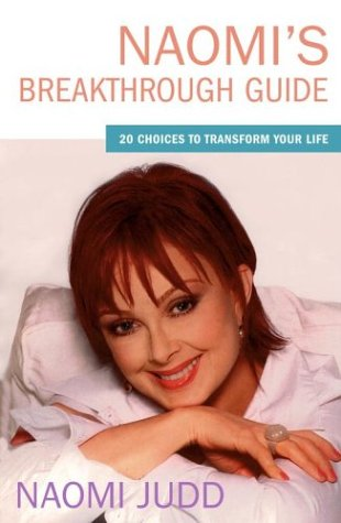 9780743236621: Naomi's Breakthrough Guide: 20 Choices to Transform Your Life