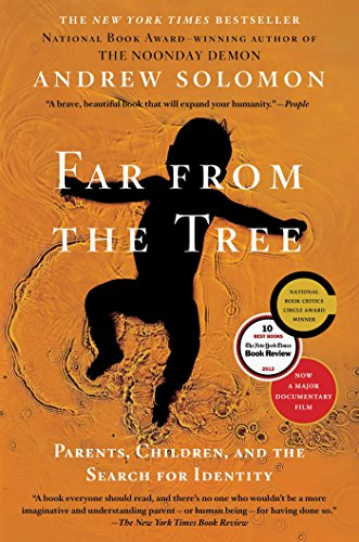 9780743236720: Far From the Tree: Parents, Children and the Search for Identity