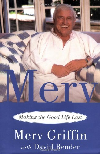 9780743236829: Merv: Making The Good Life Last