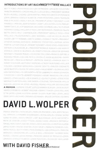 Producer --- A Memoir (Signed): Wolper, David L.