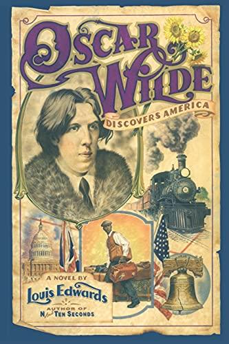 9780743236904: Oscar Wilde Discovers America