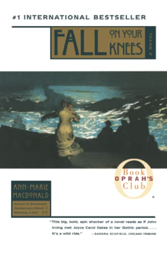 Fall On Your Knees (Oprah's Book Club): MacDonald, Ann-Marie
