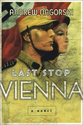 9780743237505: Last Stop Vienna: A Novel