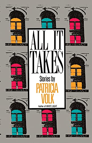 All It Takes: Volk, Patricia