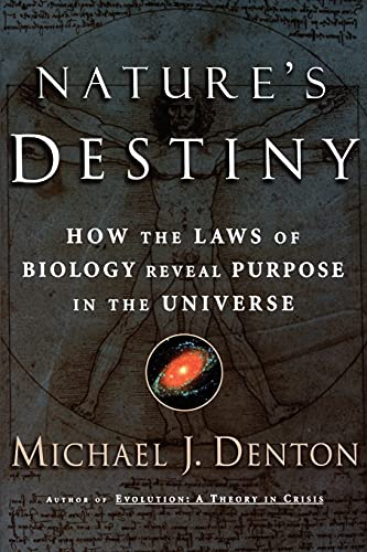 9780743237628: Nature's Destiny: How the Laws of Biology Reveal Purpose in the Universe