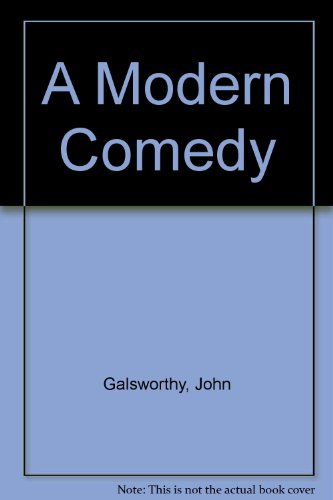 9780743237741: A Modern Comedy