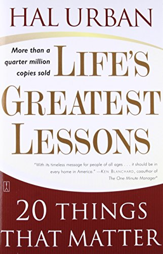 9780743237826: Life's Greatest Lessons: 20 Things That Matter