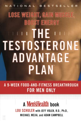 9780743237918: The Testosterone Advantage Plan: Lose Weight, Gain Muscle, Boost Energy