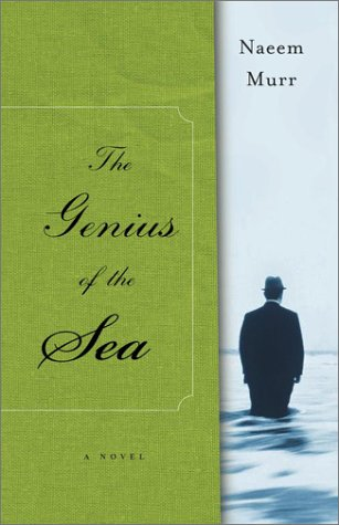 9780743237956: The Genius of the Sea: A Novel