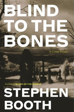 9780743237963: Blind to the Bones: A Crime Novel