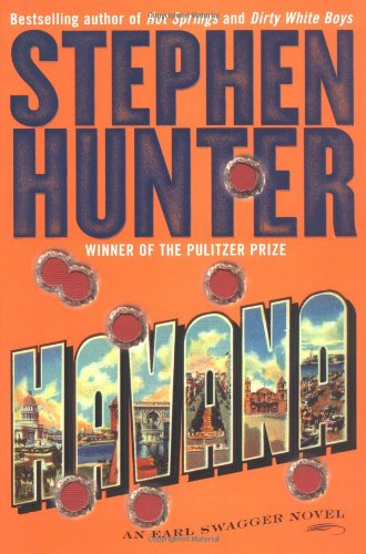 Havana: An Earl Swagger Novel ***SIGNED & DATED***: Stephen Hunter