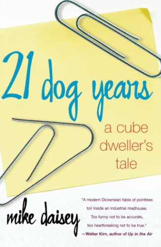 9780743238151: 21 Dog Years: A Cube Dweller's Tale