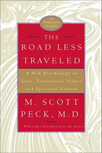 9780743238250: The Road Less Traveled, 25th Anniversary Edition: A New Psychology of Love, Traditional Values, and Spiritual Growth