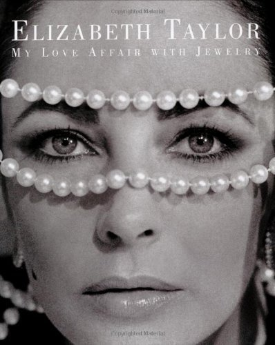 9780743238267: Elizabeth Taylor: My Love Affair With Jewelry