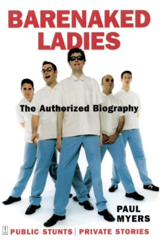 9780743238359: Barenaked Ladies: Public Stunts, Private Stories