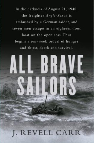 9780743238373: All Brave Sailors: The Sinking of the Anglo Saxon, August 21, 1940