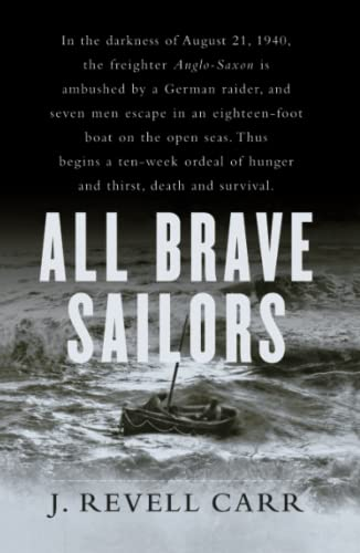 9780743238380: All Brave Sailors: The Sinking of the Anglo-Saxon, August 21, 1940