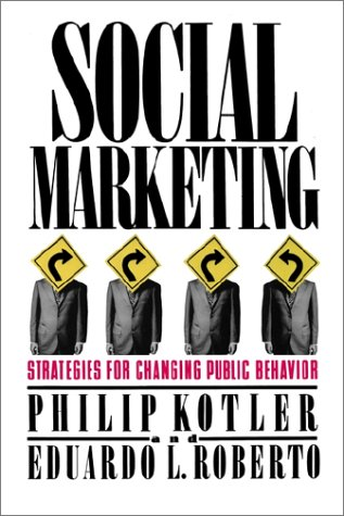 9780743238441: Social Marketing: Strategies for Changing Public Behavior