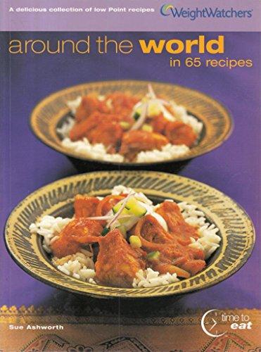 Around The World In 65 Recipes (WEIGHT WATCHERS): Sue Ashworth
