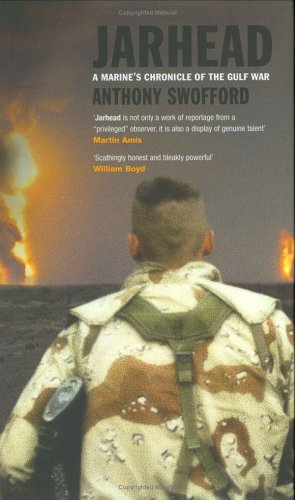 Jarhead; A Marine's Chronicle of the Gulf War (0743239180) by ANTHONY SWOFFORD