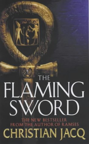The Flaming Sword (The Queen of Freedom: Jacq, Christian