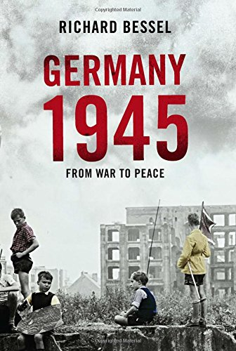 9780743239554: Germany, 1945: From War to Peace