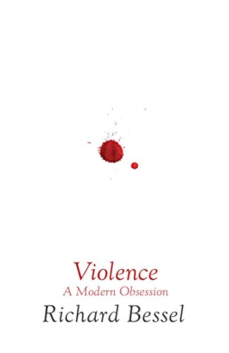 9780743239578: Violence: A Modern Obsession