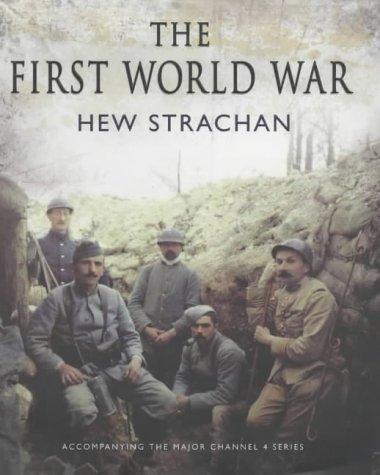 9780743239592: The First World War