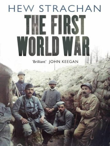 9780743239608: The First World War: A New History