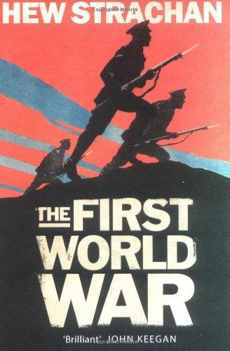 9780743239615: The First World War