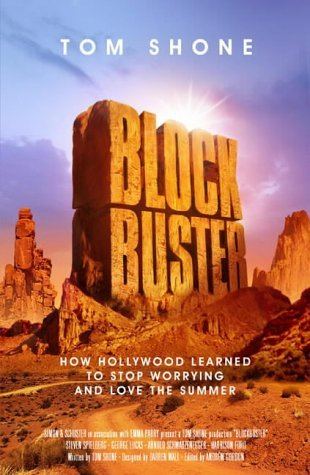9780743239905: Blockbuster: How Hollywood Learned to Stop Worrying and Love the Summer