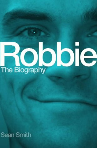 9780743239936: Robbie Williams: The Biography