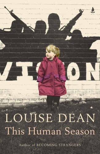 This Human Season-SIGNED, LOCATED & DATED: Dean, Louise