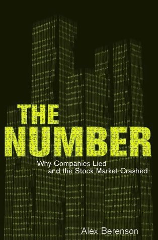 9780743240147: The Number: Why Companies Lied and the Stock Market Crashed
