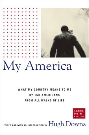 9780743240895: My America: What My Country Means to Me, by 150 Americans from All Walks of Life (Lisa Drew Books)