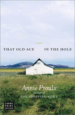 9780743240925: That Old Ace in the Hole: A Novel