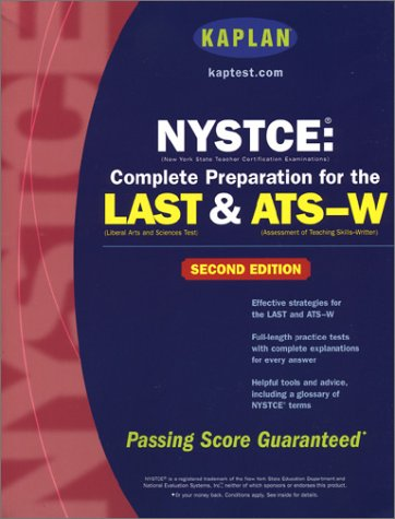 9780743240970: Kaplan NYSTCE: Complete Preparation for the LAST & ATS-W, Second Edition
