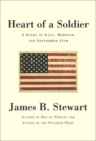 Heart of a Soldier: A Story of: James B. Stewart
