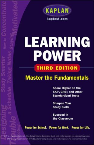 9780743241137: Kaplan Learning Power, Third Edition: Score Higher on the SAT, GRE, and Other Standardized Tests