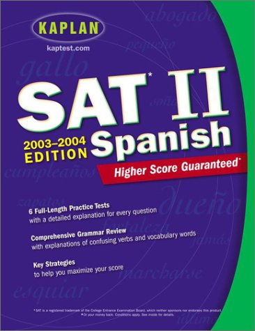 9780743241250: Kaplan SAT II: Spanish 2003-2004 (Kaplan SAT Subject Tests: Spanish)
