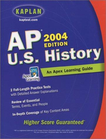 9780743241281: AP U.S. History, 2004 Edition: An Apex Learning Guide (Kaplan AP U.S. History)