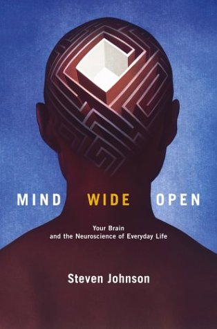9780743241656: Mind Wide Open: Your Brain and the Neuroscience of Everyday Life: Your Brain, Neuroscience, and the Search for the Self