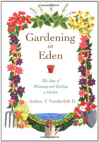 9780743241809: Gardening in Eden: The Joys of Planning and Tending a Garden