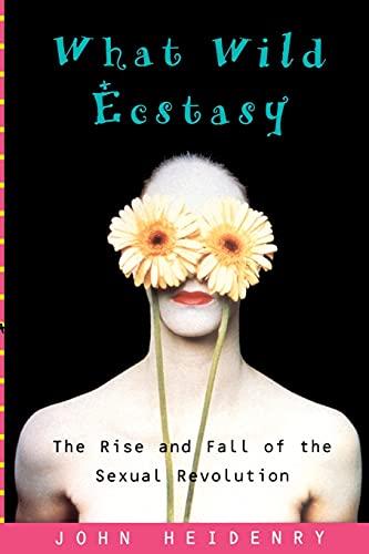 9780743241847: What Wild Ecstasy