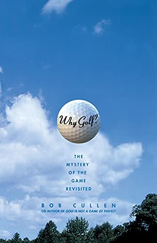 9780743242479: Why Golf?: The Mystery of the Game Revisited