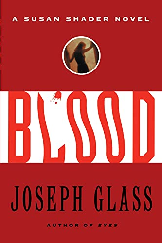 9780743242554: Blood: A Susan Shader Novel
