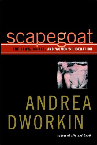 9780743242561: Scapegoat: The Jews, Israel, and Women's Liberation