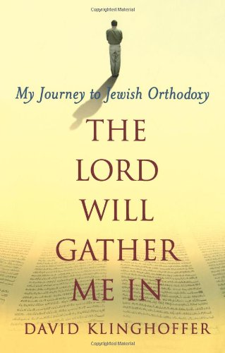 9780743242677: The Lord Will Gather Me in: My Journey to Jewish Orthodoxy