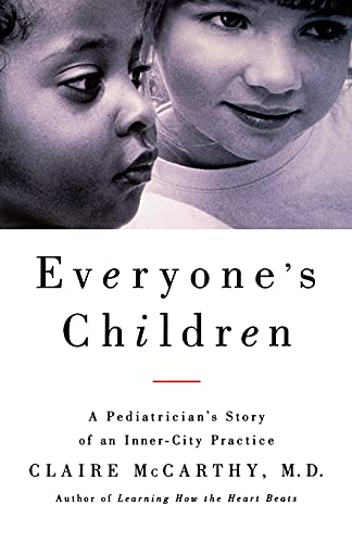 9780743242684: Everyone's Children: A Pediatrician's Story of an Inner-City Practice