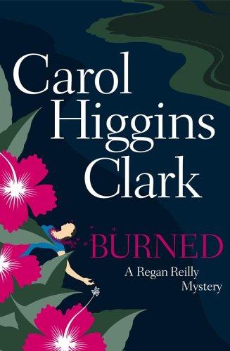 """Burned """" Signed """": Clark, Carol Higgins"""